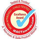 Mom Approved Child Tested Excellence Award - A Non-toxic & Safe Product Winner